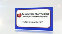 See the benefits of Academics Plus® Online Tutoring More