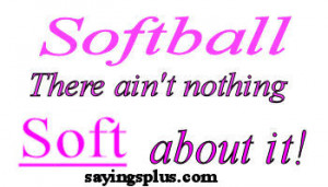 Softball Sayings by Unknown Authors