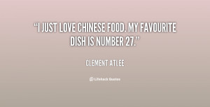 """just love Chinese food. My favourite dish is number 27."""""""