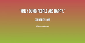 Quotes About Dumb Love