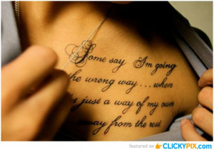 Inspirational Life Quotes Tattoos Picture