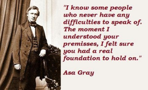 Asa gray famous quotes 3