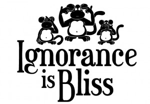 ignorance_is_bliss