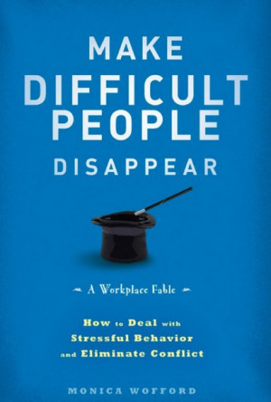 Book Review – Make Difficult People Disappear by Monica Wofford