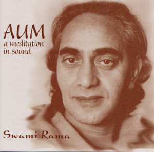 Home > Music CDs > Chant > Aum: a meditation in sound - Swami Rama