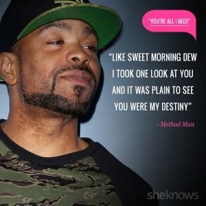 Love quotes from rap songs: 14. Method Man