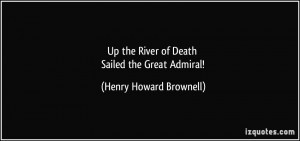 Up the River of Death Sailed the Great Admiral! - Henry Howard ...