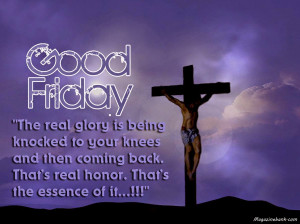 Happy Good Friday Quotes. Feel Good Quotes And Sayings. View Original ...
