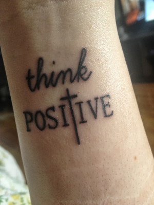 home tattoos on wrist think positive writing tattoo on wrist