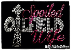 Oilfield Wife Quotes