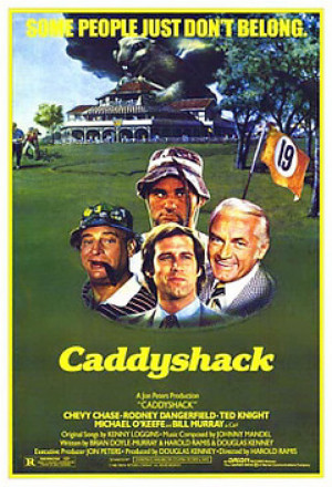 Funny Golf Quotes From Caddyshack Caddyshack hit theaters,