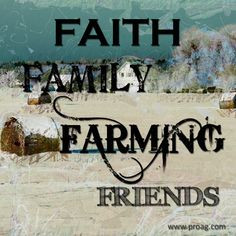 ... , Words Sayings Quotes, Families Farms, Thursday Quotes, Farms Life