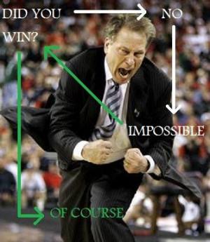 ... of Michigan State University men's basketball head coach, Tom Izzo