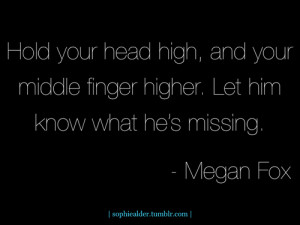 quotes sexy megan fox inspiration sophie strength break up