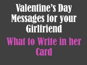 Valentine's Day Messages for Girlfriend: What to Write in Her Card