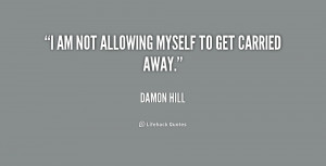 quote-Damon-Hill-i-am-not-allowing-myself-to-get-173871.png