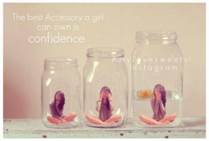 The Best Accessary a Girl Can own Confidence ~ Beauty Quote