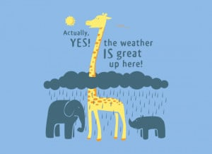 The weather is great up here, funny Tshirt