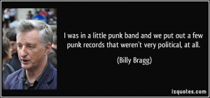 was in a little punk band and we put out a few punk records that ...