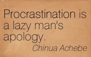 Famous Quotes Of A Prominent African Writer 'Chinua Achebe'