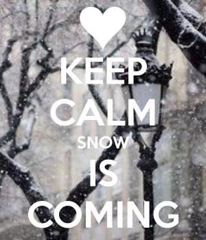 Keep calm snow coming