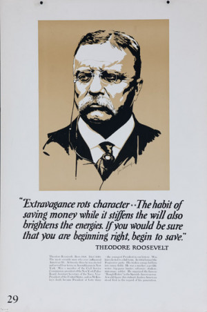 1920s bank finance poster theodore roosevelt quote date ca 1920s ...