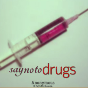 Say No to Drugs Sayings