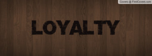 Loyalty Profile Facebook Covers