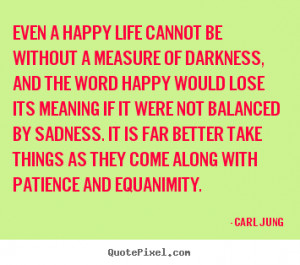 ... equanimity carl jung more life quotes motivational quotes success