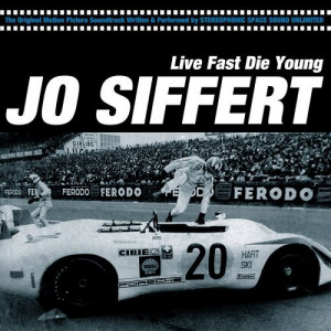 ... jo siffert live fast die young jo siffert live fast die young 2005