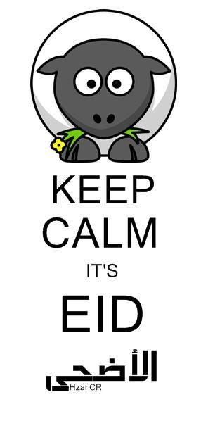 KEEP CALM IT'S EID الأضحى LOLL AT THE SHEEP Girl Sheep: I love ...