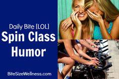 dailybite # lol spin class humor bitesizewellness com more spinning ...