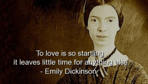 Emily dickinson quotes and sayings about love