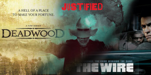 American Crime Stories – The Wire, Justified and Deadwood