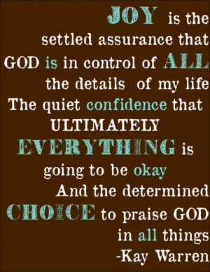 quote - † ♥ † ♥ † Joy is the settled assurance that God ...