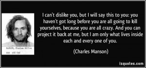 More Charles Manson Quotes