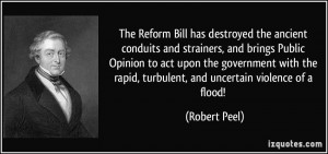 The Reform Bill has destroyed the ancient conduits and strainers, and ...