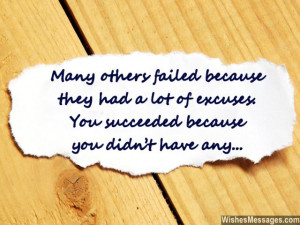 31) Many others failed because they had a lot of excuses. You ...