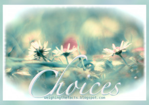 Inspirational Recovery Quotes: Choices