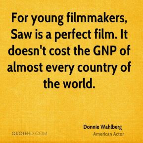 For young filmmakers, Saw is a perfect film. It doesn't cost the GNP ...
