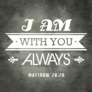 ... Matthew 28:20 #God #bible #verses #prayers #faith #love #happiness