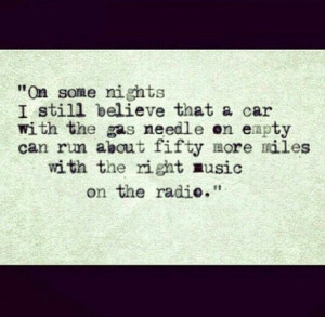 Hunter S Thompson quote. Driving, life quote, true story, music, radio