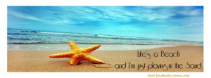 lifes-a-beach-and-im-just-playing-in-the-sand-facebook-timeline-cover ...