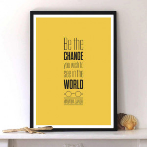 Mahatma Gandhi Quote, Motivational print, Inspirational poster art, Be ...