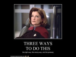 """... charming. I can see the family resemblance."""" – Captain Janeway"""