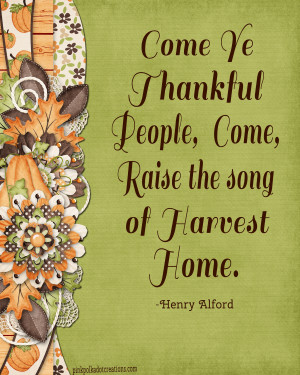 Thursday's Thought – Come Ye Thankful People, Come