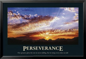 ... and perseverance of our will to overcome them. Author: C.S. Lewis