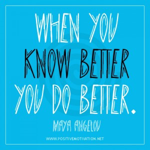 Free Download Education Quotes Know Better Do Quote Inspirational