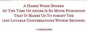harsh word spoken at the time of anger