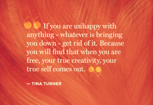Tina Turner Creativity Quote